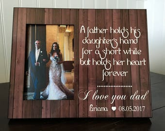Personalized wedding picture frame gift for dad // father of the bride gift // Dad, a father holds his daughter's hand...