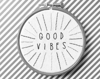 Good Vibes // custom colours // hand embroidered hoop art // hand embroidery
