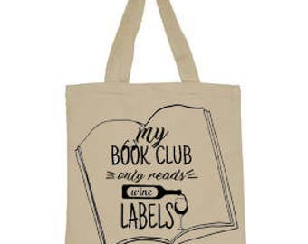 My Book Club Only Reads Wine labels tote bag, canvas tote, cotton canvas tote, book club bag, Book Club, Funny, tote bag, give for her,