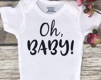 Oh Baby Onesie | Baby Girl Onesie | Baby Girl BodySuit | Baby Boy Onesie | Baby Boy Bodysuit