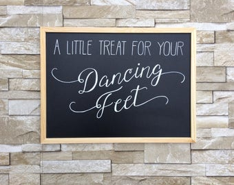 A Little Treat for your Dancing Feet Chalkboard