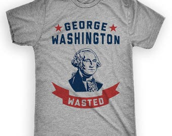 George Washington Wasted, July 4th