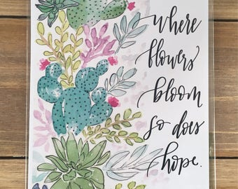 Where flowers bloom watercolor print