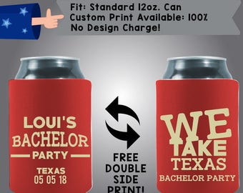 We Take Texas Name's Bachelor Party Collapsible Neoprene Bachelor Party Can Cooler Double Side Print (Bach99)