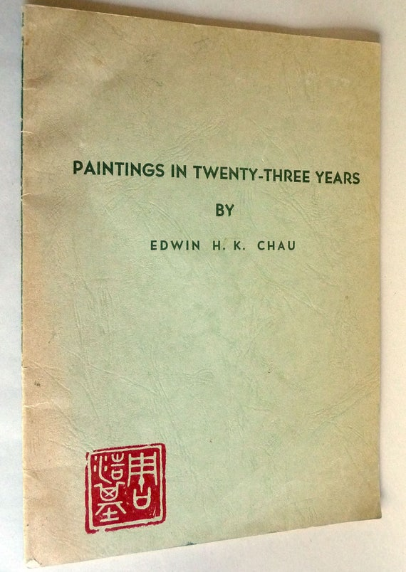 Paintings in Twenty-Three Years by Edwin H.K. Chau Hong Kong Art Club 1973 Watercolor Artist Art