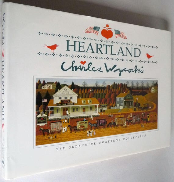 Heartland: The Greenwich Workshop Collection 1994 by Charles Wysocki - Signed Hardcover HC w/ Dust Jacket - Limited Collectors Edition