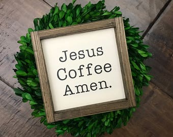 Jesus Coffee Amen Sign | Kitchen Sign | Coffee Sign | Farmhouse Style | Farmhouse Decor | Farmhouse Kitchen | Farmhouse Sign | But First Cof