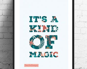Queen -Its a kind of Magic Print