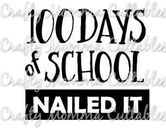 100 days of School SVG file / I am 100 days smarter SVG / 100th day of school Nailed It svg / Nailed it SVG / 100th day svg
