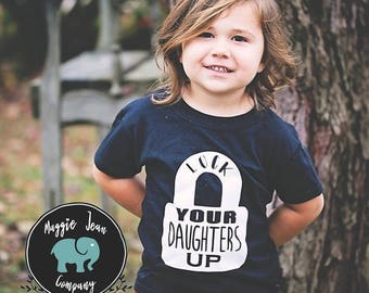 Lock Your Daughters Up, Boys Shirt, Little Boys, Youth Boys Shirt, Funny, Toddler Shirt, Funny Kids Shirt, Tee, youth, Playground Shirt