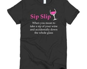 Sip Slip Definition Funny Wine Women's T-shirt