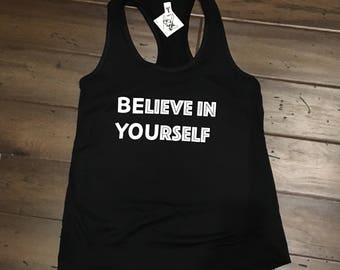 Women Believe in Yourself Tank