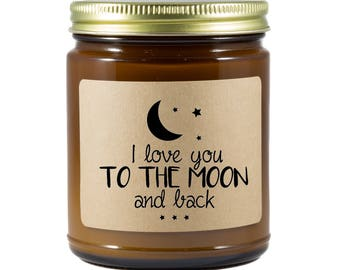 I Love You to the Moon and Back Soy Candle | Valentine's Day | Amber Jar | 8 oz | Wood Wick | Hand Poured