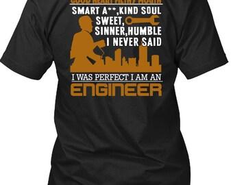 I Am An Engineer T Shirt, Being An Engineer T Shirt
