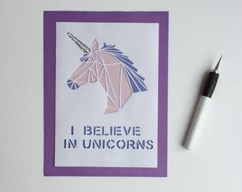 I believe in unicorns papercut