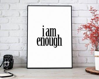 I Am Enough, Bedroom Decor,Decor,Trending,Art Prints,Instant Download,Printable Art,Wall Art,Digital Prints,Best Selling Items