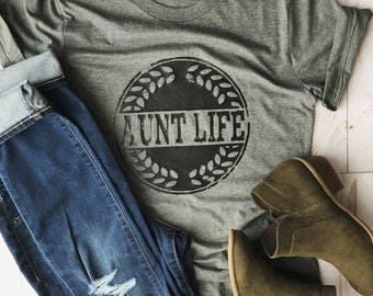Aunt life/aunt shirt/gift for aunt/aunt gifts/new aunt gift/new aunt/gifts for aunts/aunt tops/aunt tees/aunt shirts/aunt