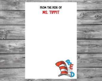 Dr. Seuss- Read- Cat in the Hat- Personalized- Teacher Notepad- 4x6