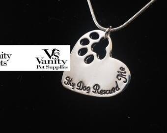 Valentine's Day Sale! My dog rescue me necklace