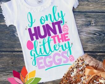 Easter svg, Easter Egg svg, Kids easter svg, I only Hunt the Glittery Eggs svg, easter bunny svg, Girl easter shirt, cut file Cameo, Cricut
