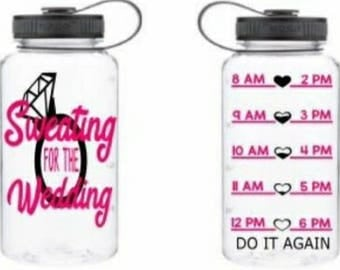 Sweating for the wedding - water bottle - water bottle tracker - water tracker- sweating for the wedding water bottle - wedding training