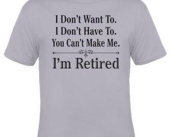 I'm Retired Tee (Gray) Unisex Shirt / Retirement Gift Retirement Gift Etsy Best Seller Shirt Faith FREE SHIPPING (US)