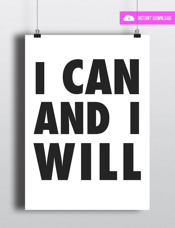 I CAN AND I WILL | Instant Download