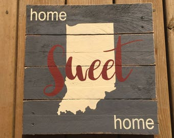 Indiana Home Sweet Home Pallet Sign