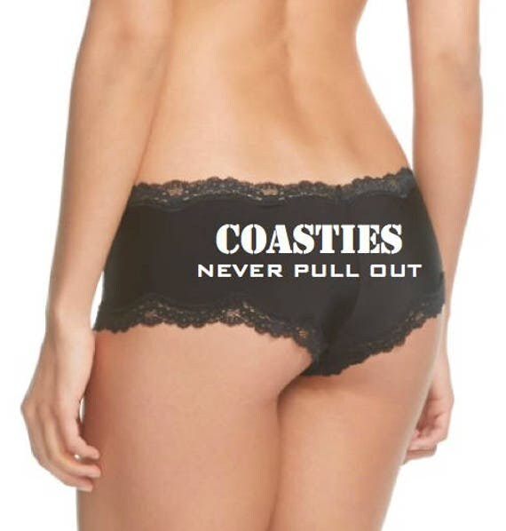 Coasties Never Pull Out Panties / FAST SHIPPING / Coast Guard Wife / Coast Guard Girlfriend
