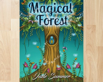 Magical Forest by Jade Summer (Coloring Books, Coloring Pages, Adult Coloring Books, Adult Coloring Pages, Coloring Books for Adults)