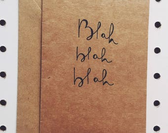 """Blah blah blah"" greeting card"