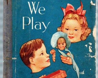 Summer Sale Here We Play by Burton, Baker and Kemp Third Pre-Primer 1950 U.S.A.