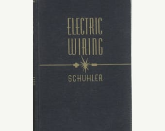 Summer Sale Electric Wiring Textbook of Applied Electricity/ Albert A. Schuhler 4th Edition