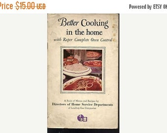 Better Cooking in the home Roper Complete Oven Control