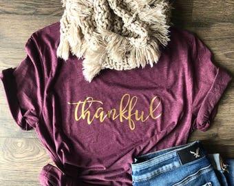 Thankful Shirt, Holiday Shirt, Graphic Tee, Unisex T-Shirt