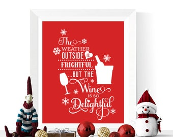 Christmas Wine Printables | Christmas Wine is So Delightful Printable | Wall Art | Christmas Decorations | Wine Art Printables | Red & White