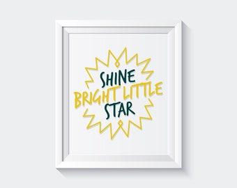 Shine Bright Little Star Wall Art, Nursery Sunshine Print, Inspirational Quote for Kids Room, Cute Kids Wall Art, Shine Bright Sun Print