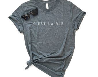 C'est LA Vie Unisex Short-Sleeve Unisex T-Shirt - Graphic Tee - French Tee - Thats Life - Such is Life - Happy Life - French Saying