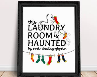 Funny Laundry Room Printable Art Missing Sock Quote Digital File Lost Socks Sign Instant Download DIY Decor Ghosts Print Haunted House JPEG