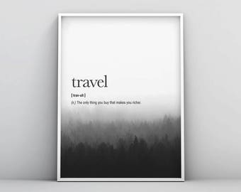 Travel Definition Printable, Travel Definition Print, Definition Prints, Inspirational Wall Art, Motivational, Quote, Poster, Home Decor Art