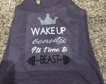 Wake up beauty its time to beast racer back tank