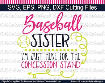 Baseball Sister, Baseball Design, Concession Stand, Softball, Sports, SVG, PNG, EPS, Dxf, Silhouette Cutting File