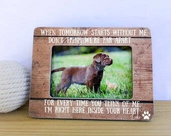 Personalized Pet Loss Sympathy Frame Gift Cat Dog Pet Memorial frame When Tomorrow Starts Without Me Quote frame