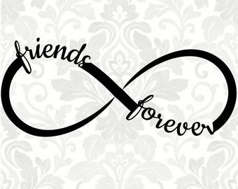 Friends Forever svg, Infinity svg (SVG, PDF, Digital File Vector Graphic)