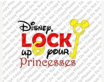 25%OffSale Disney Lock up your Princesses Disney World Iron on Transfers Instant Download Matching Tshirts Clipart