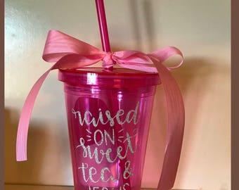 Pink Tumbler, raised on sweet tea & Jesus, vinyl decal