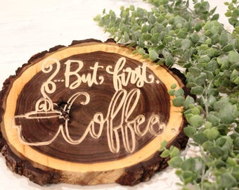But First Coffee Custom Engraved decor