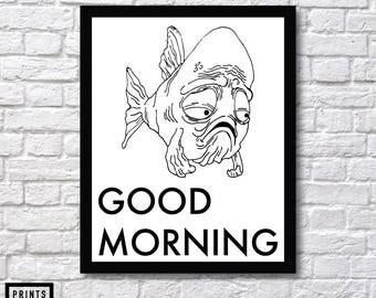 Good morning Art, Fish Print, Fish Art, Goodmorning Inspiration, Goodmorning Print, Fish Prints, Good morning, Fish In the Morning, Fish Art