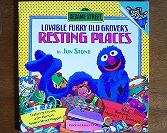 Lovable Furry Old Grover's Resting Places by Jon Stone - Sesame Street - Muppets - CTW - Children's Book