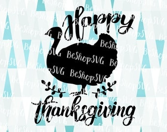 Happy Thanksgiving SVG, Turkey SVG, Thanksgiving SVG, Thankful Svg, Fall Svg, Instant download, Eps - Dxf - Png - Svg